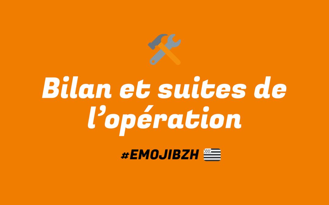 bilan et suites de l'opération EmojiBZH